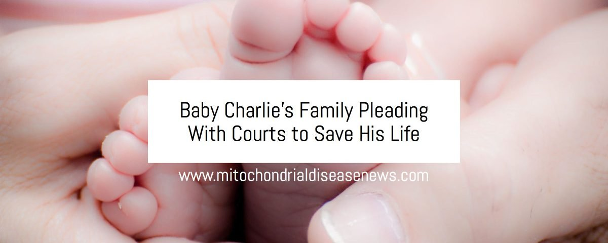 Baby Charlie's Family Pleading With Courts to Save His Life